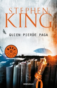megustaleer - Quien pierde paga - Stephen King