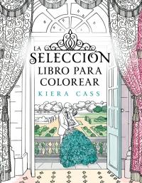 megustaleer - La selección. Libro para colorear - Kiera Cass