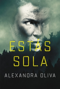 megustaleer - Estás sola - Alexandra Oliva