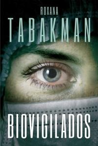 megustaleer - Biovigilados - Roxana Tabakman