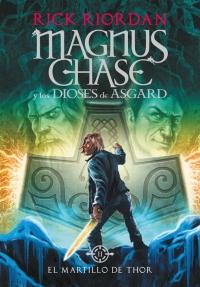 megustaleer - El martillo de Thor (Magnus Chase y los dioses de Asgard 2) - Rick Riordan