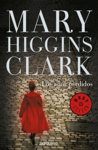 megustaleer - Los años perdidos - Mary Higgins Clark