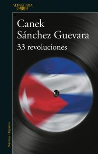 megustaleer - 33 revoluciones - Canek S�nchez Guevara