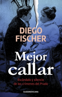 megustaleer - Mejor callar - Diego Fischer