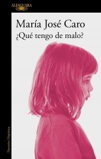 megustaleer - ¿Qué tengo de malo? - María José Caro