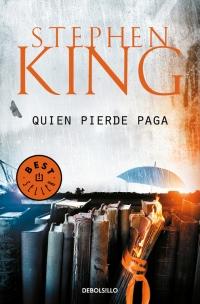 megustaleer - Quien pierde paga - Stephen King
