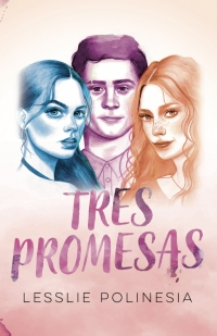 Tres promesas - Megustaleer Chile
