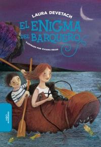 megustaleer - El enigma del barquero - Laura Devetach
