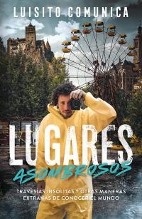 Lugares asombrosos - Megustaleer Uruguay