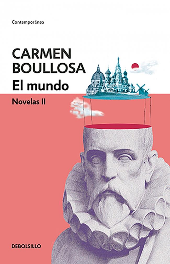 9d1bba7a491f El mundo (Biblioteca Carmen Boullosa) - Carmen Boullosa - Primer capítulo -  megustaleer - DEBOLS!LLO -