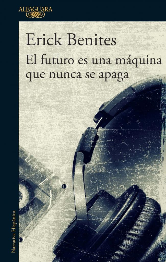El futuro es una máquina que nunca se apaga -