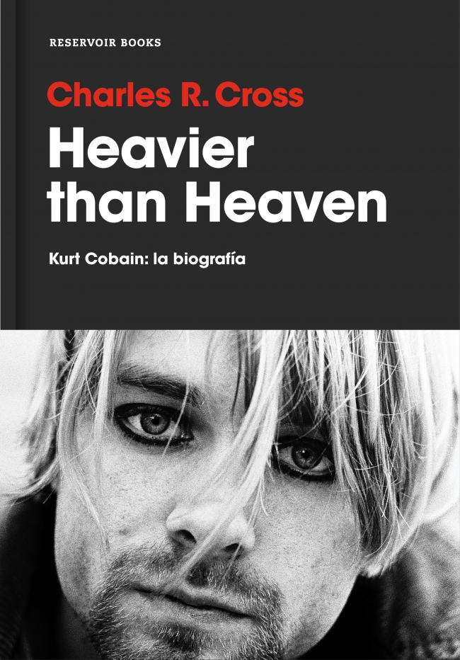 d78d0b75350b5 Heavier than Heaven - Charles R. Cross - Primer capítulo - megustaleer -  RESERVOIR BOOKS -