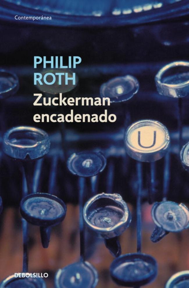 Zuckerman encadenado - Philip Roth - Primer capítulo - megustaleer -  DEBOLS!LLO - d6d17b94a6ef