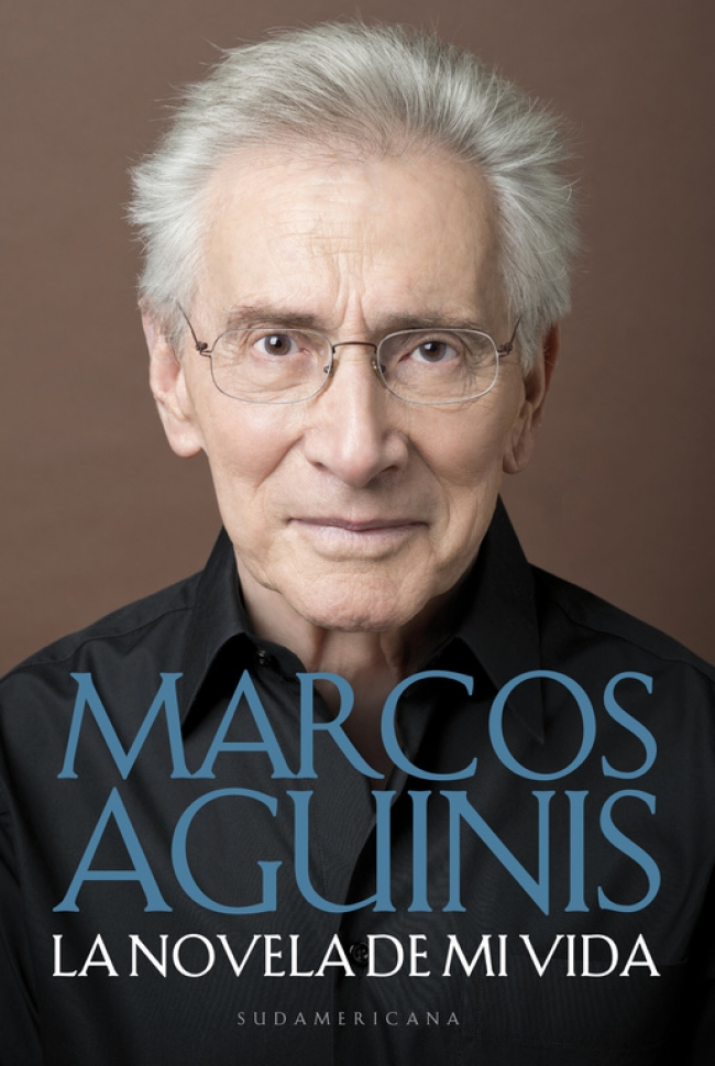 La novela de mi vida - Marcos Aguinis - Primer cap&iacutetulo ...