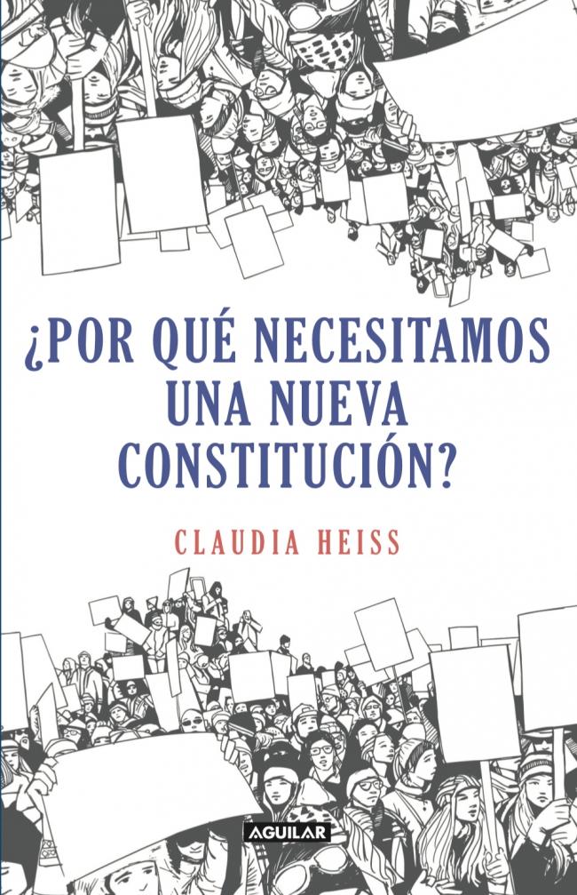 Por qué necesitamos una nueva constitución? - Megustaleer Chile