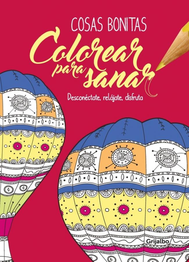 Colorear para sanar - Cosas bonitas - Megustaleer Colombia