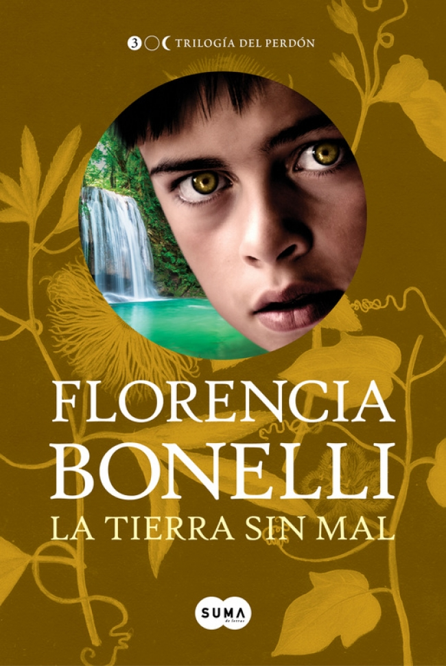 La tierra sin mal (Trilogía del perdón 3) - Megustaleer Argentina
