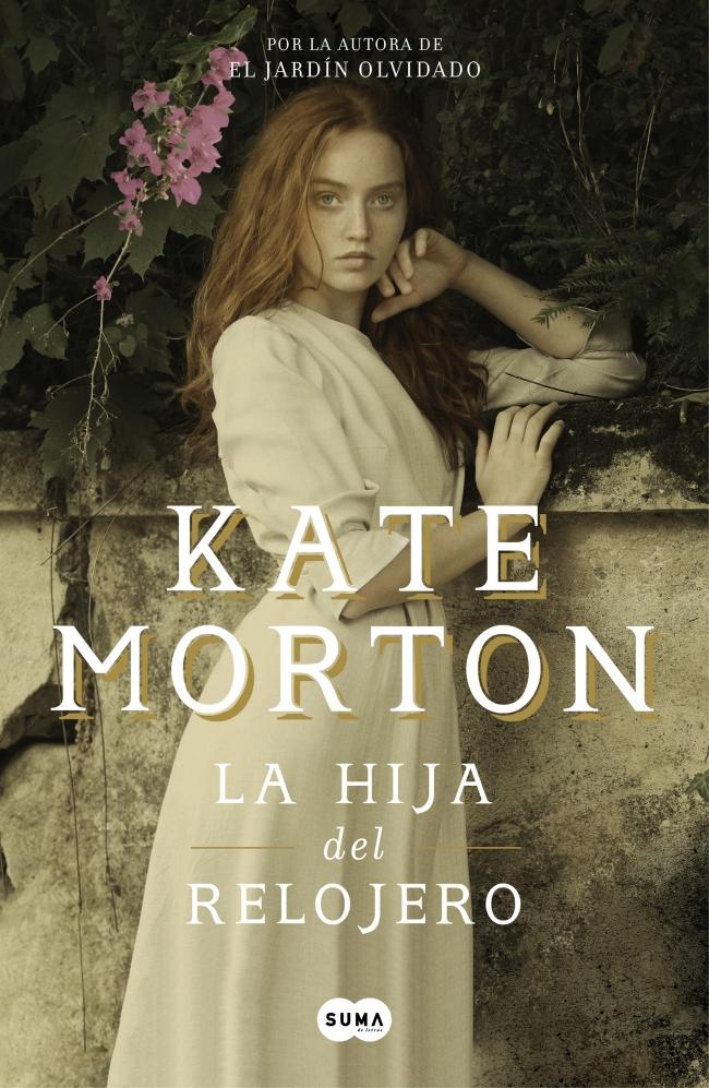 479771172 La hija del relojero - Kate Morton - Primer capítulo - megustaleer ...