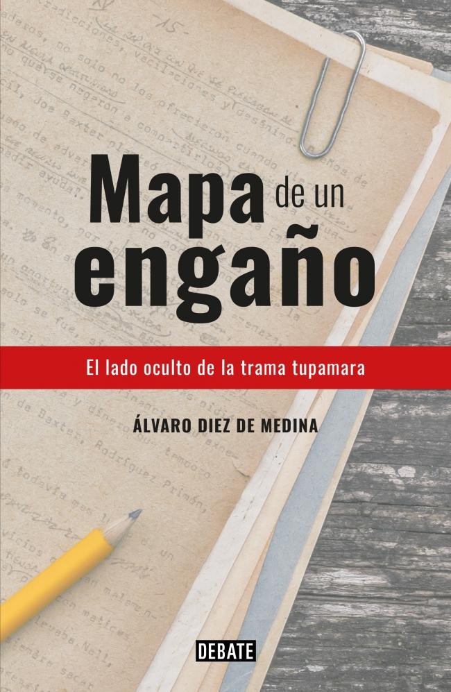 d3f03fb9c807 Mapa de un engaño - Álvaro Diez de Medina - Primer capítulo - megustaleer -  DEBATE -