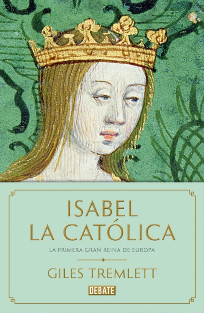 Isabel La Católica Giles Tremlett Primer Capítulo Megustaleer