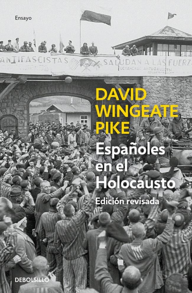 Españoles en el holocausto (Ed. actualizada) - David W. Pike ...