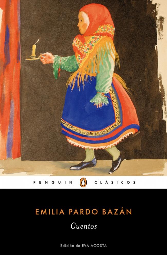 d66c7a1c0e Cuentos (Los mejores clásicos) - Emilia Pardo Bazán - Primer capítulo -  megustaleer - PENGUIN CLÁSICOS -
